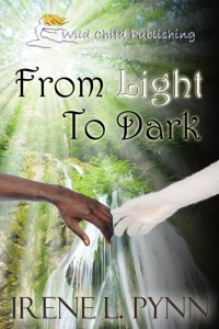 From Light To Dark by Irene L. Pynn