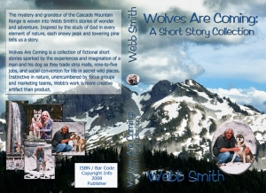 Wolves are Coming by Webb Smith