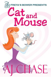 Cat and Mouse by AJ Chase