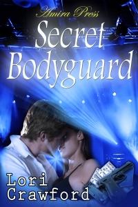 Secret Bodyguard by Lori Crawford