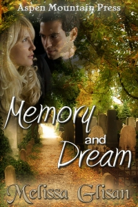 Memory and Dream by Melissa Glisan