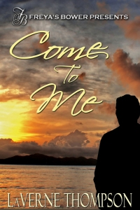 Come To Me by LaVerne Thompson