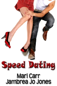 Speed Dating by Mari Carr and Jambrea Jo Jones