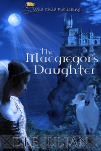 The Macgregor's Daughter by Dee Julian