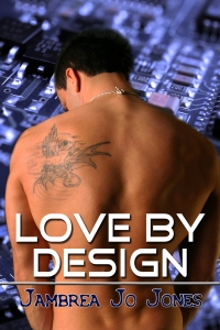 Love By Design by Jambrea Jo Jones