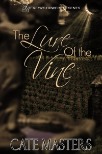 The Lure of the Vine by Cate Masters