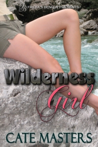 Wilderness Girl by Cate Masters