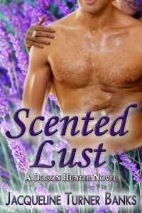 Scented Lust by Jaqueline Tuner Banks