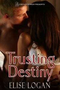 Trusting Destiny by Elise Logan
